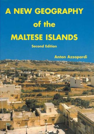 A New Geography of the Maltese Islands 2nd Edition