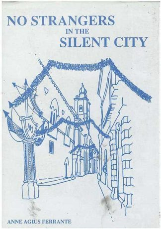 No Strangers in the Silent City