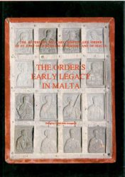The Order's Early Legacy in Malta