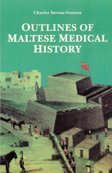 Outlines of Maltese Medical History