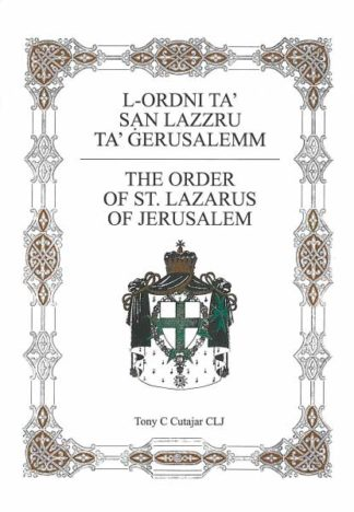 The Order of St. Lazarus of Jerusalem
