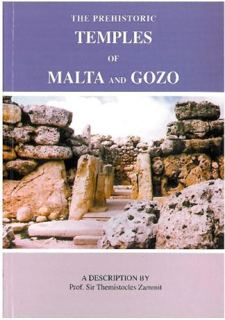 The Prehistoric Temples of Malta and Gozo