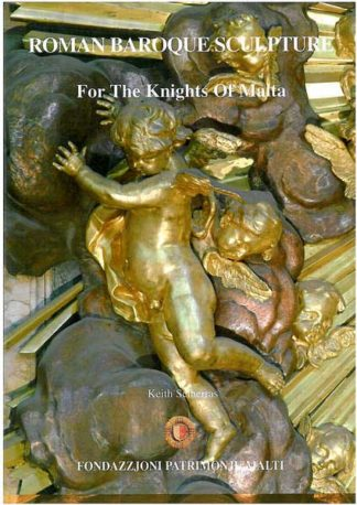 Roman Baroque Sculptures for the Knights of Malta