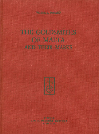 The Goldsmiths of Malta And Their Marks