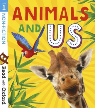 Animals and us read with oxford