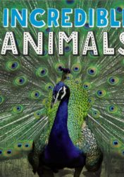 incredible animals read with oxford