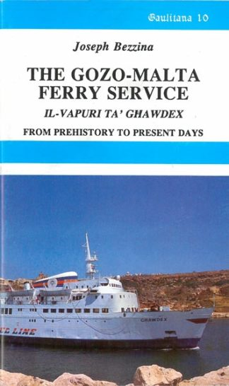 The Gozo-Malta Ferry Service from prehistory to present days