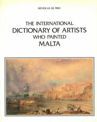 The International Dictionary of Artists who painted Malta