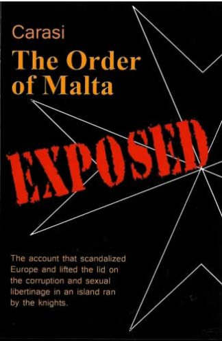 The Order of Malta Exposed