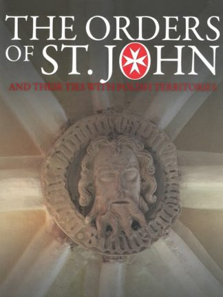 The Orders of St John and their ties with Polish territories