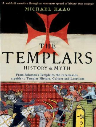 The Templars History & Myth BDL Books