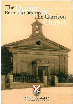 The Upper Barracca Gardens & The Garrison Chapel