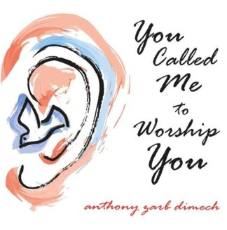 You called me to worship you