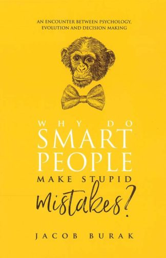 Why Do Smart People Make Stupid Mistakes BDL Books